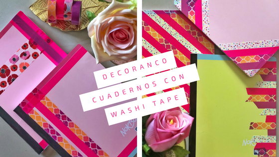Decorando cuadernos con Washi Tape.